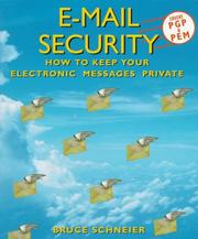 Cover of: E-mail security: how to keep your electronic messages private