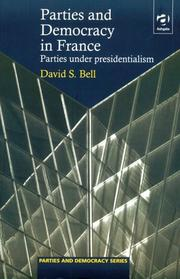 Cover of: Parties and Democracy in France | David Scott Bell