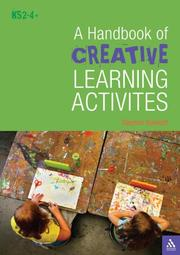 Cover of: A Handbook of Creative Learning Activities for the Classroom | Steve Bowkett