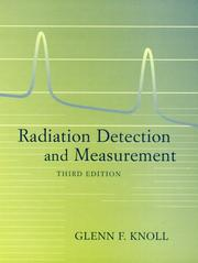 Cover of: Radiation detection and measurement | Glenn F. Knoll