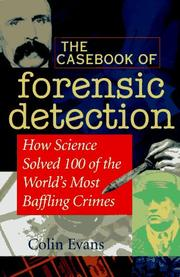 Cover of: The casebook of forensic detection
