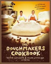 Cover of: The Doughmakers Cookbook | Bette Laplante