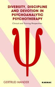 Cover of: Diversity, Discipline and Devotion in Psychoanalytic Psychotherapy