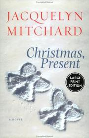 Cover of: Christmas, Present LP | Jacquelyn Mitchard
