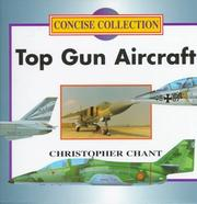 Cover of: Top Gun Aircraft (Concise Collection) | Chant, Christopher.