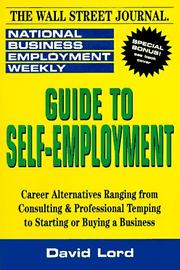 Cover of: National business employment weekly guide to self-employment | David Lord