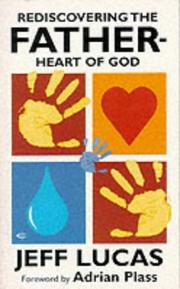 Cover of: Rediscovering the Father-heart of God