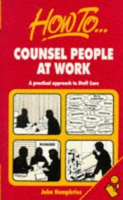 Cover of: How to Counsel People at Work