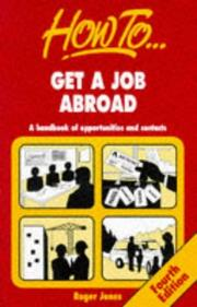 Cover of: How to Get a Job Abroad | Roger Jones