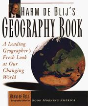 Cover of: Harm de Blij's geography book: a leading geographer's fresh look at our changing world