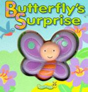 Cover of: Butterfly's Surprise (Squeaky Bug Books)