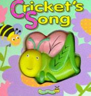Cover of: Cricket's Song (Squeaky Bug Books)