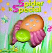 Cover of: Spider Is Special (Squeaky Bug Books)