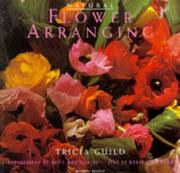 Cover of: Natural Flower Arranging | Tricia Guild