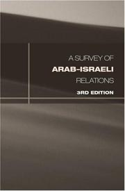 A Survey of Arab-Israeli Relations by