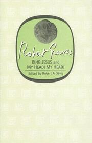 Cover of: <I>King Jesus</I> and <I>My Head! My Head!</I>
