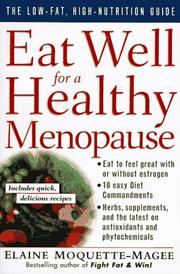 Cover of: Eat well for a healthy menopause: The Low-Fat, High Nutrition Guide