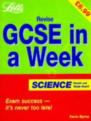 Cover of: Revise GCSE in a Week Science (Revise GCSE in a Week)