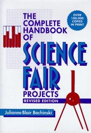 Cover of: The complete handbook of science fair projects | Julianne Blair Bochinski