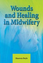 Cover of: Wound Healing in Midwifery