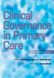 Cover of: Clinical Governance in Primary Care: | Tim Van Zwanenberg