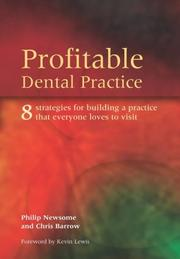 Cover of: Profitable Dental Practice | Philip Newsome