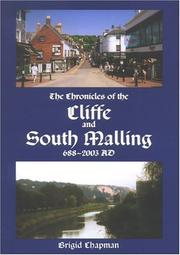 Chronicles Of The Cliffe & South Malling, Ad 688-2003