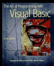 Cover of: The art of programming with Visual Basic | Mark Warhol