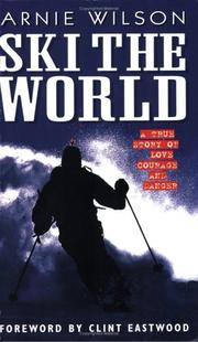 Cover of: Ski The World | Arnie Wilson