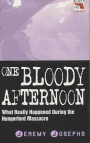 Cover of: One Bloody Afternoon (Blake's True Crime Library)