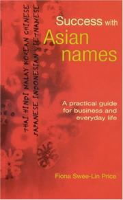 Cover of: Success with Asian Names | Fiona Swee-Lin Price