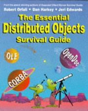 Cover of: The essential distributed objects survival guide by Robert Orfali