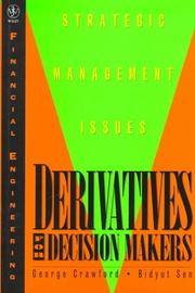 Cover of: Derivatives for decision makers | George Crawford