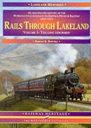 Rails Through Lakeland (The Nostalgia Collection: Railway Heritage) by Harold D. Bowtell