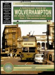 Cover of: Wolverhampton and District (The Nostalgia Collection: Road Transport Heritage)