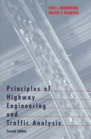 Cover of: Principles of highway engineering and traffic analysis | Fred L. Mannering