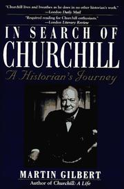 Cover of: In search of Churchill: a historian's journey