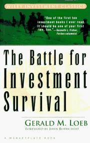 Cover of: The battle for investment survival | Gerald M. Loeb