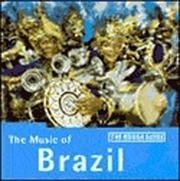 Cover of: The Rough Guide to The Music of Brazil | Rough Guides