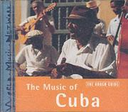 Cover of: The Rough Guide to The Music of Cuba: The Rough Guide to Music