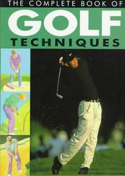 Cover of: The Complete Book of Golf Techniques