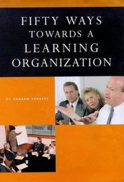 Cover of: Fifty Ways Toward a Learning Organization