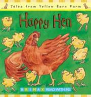 Cover of: Happy Hen (Tales for the Yellow Barn Farm S) | Gill Davies