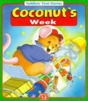 Cover of: Coconut's Week (Toddler's First Words)