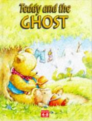 Cover of: Teddy and the Ghost (Teddy)
