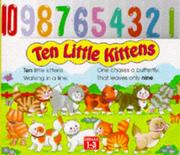 Cover of: Ten Little Kittens (Board Counting Books)