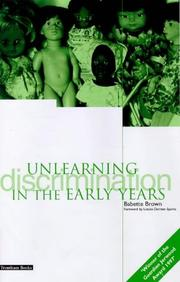 Cover of: Unlearning Discrimination in the Early Years