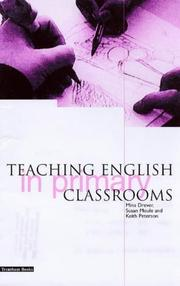Teaching English In Primary Classrooms by Mena Drever, Susan Moule, Keith Peterson