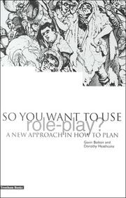 Cover of: So You Want to Use Role Play?: A New Approach in How to Plan