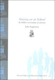 Cover of: Staying on at School | John Eggleston